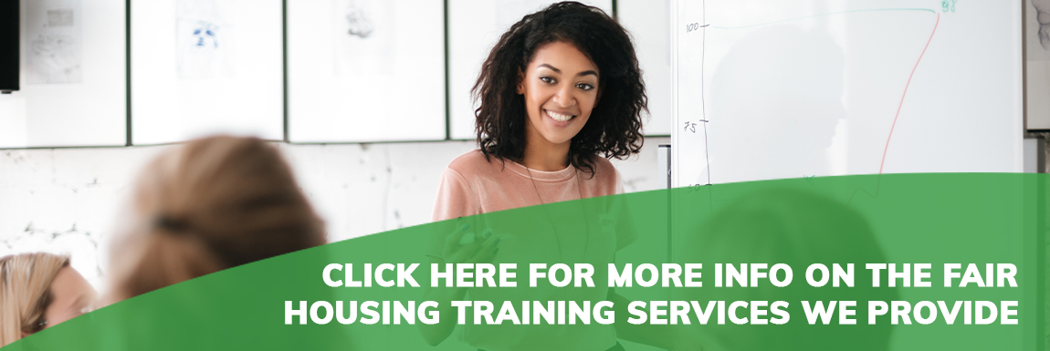 click here for more info on the fair housing training services we provide